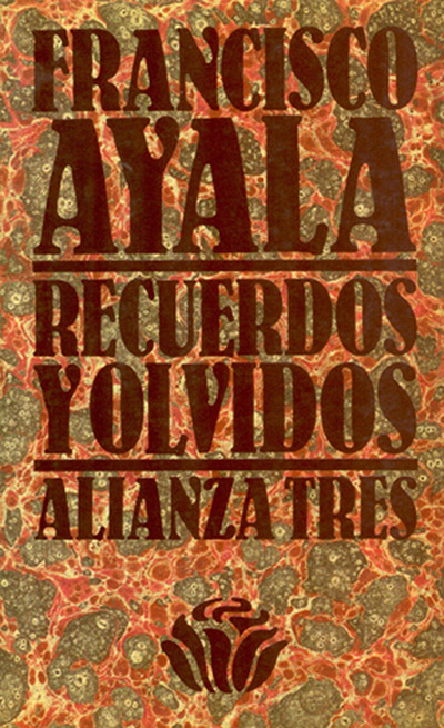 Primera edición de Recuerdos y olvidos (Alianza editorial).