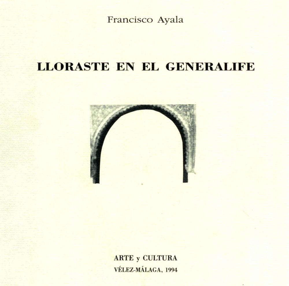 Edición no venal de Lloraste en el Generalife editada en 1994.
