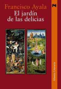 Edición definitiva de El jardín de las delicias (2006) que incluye el texto «Lloraste en el Generalife».